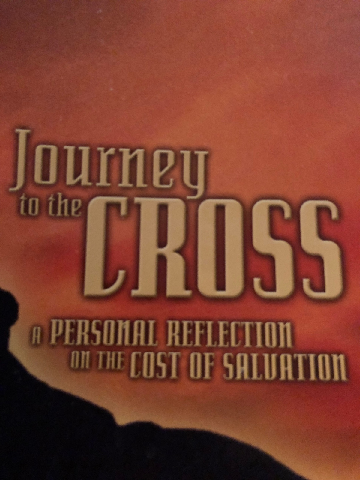 The Journey to the Cross. Day 2